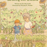 'Gardening With Grandma' by Eric Brunsvold, 2010. Available at Amazon.com